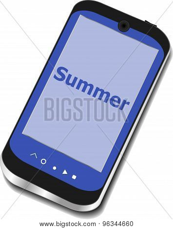 Summer Word On Smart Phone Screen, Holiday Concept