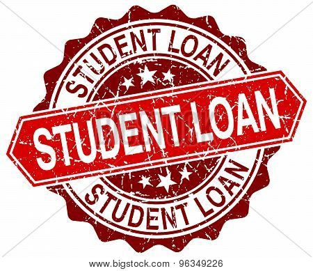 Student Loan Red Round Grunge Stamp On White