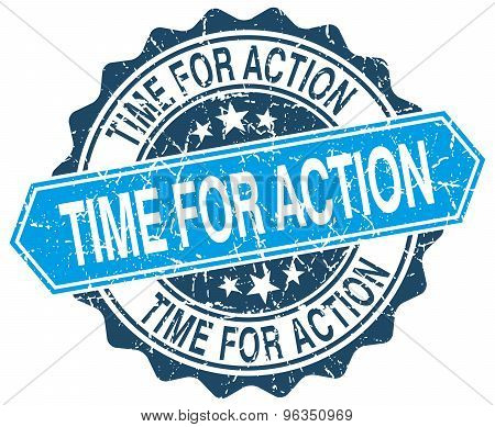 Time For Action Blue Round Grunge Stamp On White