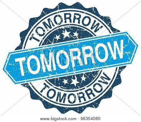 Tomorrow Blue Round Grunge Stamp On White