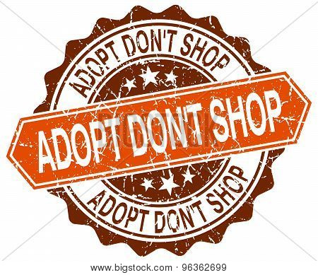 Adopt Don't Shop Orange Round Grunge Stamp On White