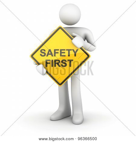 Man And Road Sign - Safety First