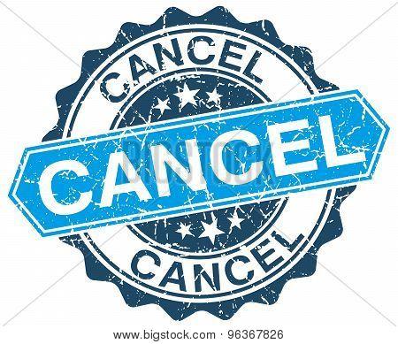 Cancel Blue Round Grunge Stamp On White