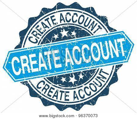 Create Account Blue Round Grunge Stamp On White