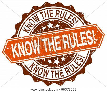 Know The Rules! Orange Round Grunge Stamp On White