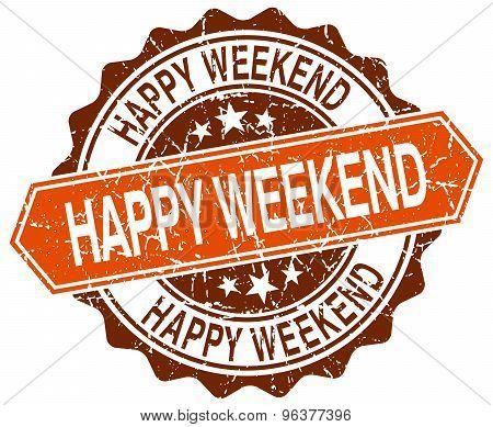Happy Weekend Orange Round Grunge Stamp On White
