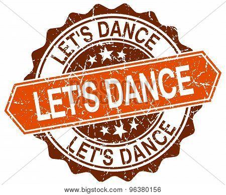 Let's Dance Orange Round Grunge Stamp On White