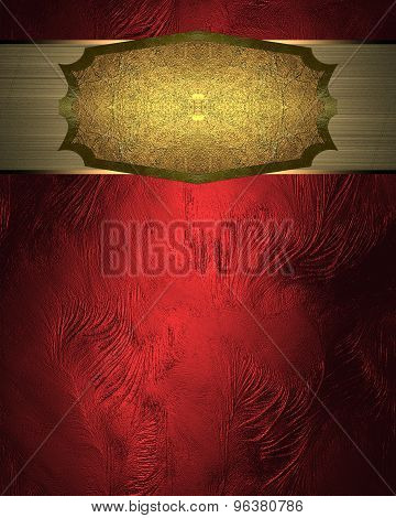 Red Texture With Gold Plate. Element For Design. Template For Design. Abstract Grunge Background.