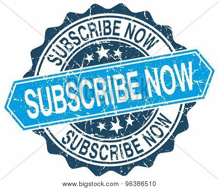 Subscribe Now Blue Round Grunge Stamp On White