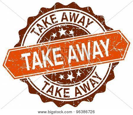 Take Away Orange Round Grunge Stamp On White