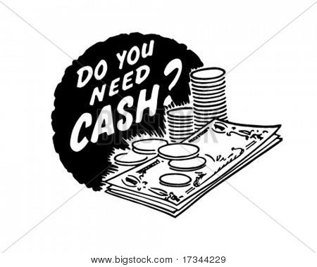Do You Need Cash? - Ad Header - Retro Clip Art