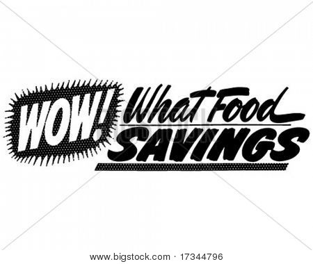 Wow! What Food Savings - Ad Banner - Retro Clip Art