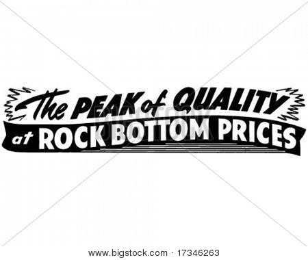 The Peak Of Quality At Rock Bottom Prices - Ad Header