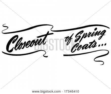 Closeout Of Spring Coats - Ad Header - Retro Clip Art
