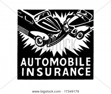 Automobile Insurance - Retro Ad Art Banner