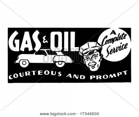 Gas And Oil A Complete Service - Retro Ad Art Banner