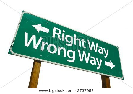 Right Way, Wrong Way - Road Sign