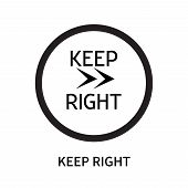 Keep Right Icon Isolated On White Background. Keep Right Icon Simple Sign. Keep Right Icon Trendy An poster