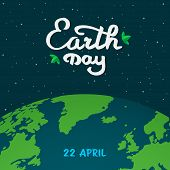 Mother Earth Day Cartoon Illustration. Earth Planet In Space With Calligraphy, Handwritten Text With poster