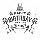 Happy Birthday To You. May All Your Dreams And Wishes Come True. Stamp, Badge, Card With Birthday Ca poster