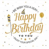We Wish You A Very Happy Birthday. Stamp, Badge, Sticker, Card With Air Balloon, Firework Rockets An poster