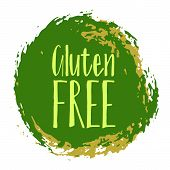 Gluten Free Label Vector, Painted Round Emblem Icon For Products Free Of Gluten Packaging, Food Pack poster