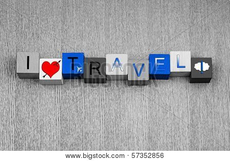 I Love Travel, Sign Series for Business Travel and Flying Abroad.