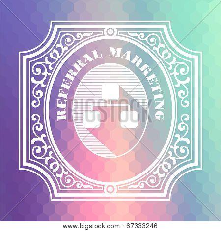 Referral Marketing. Pastels Vintage Design Concept.