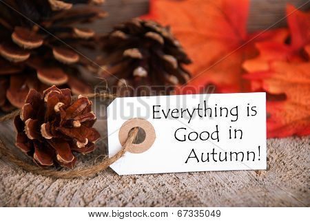 Label With Everything Is Good In Autumn