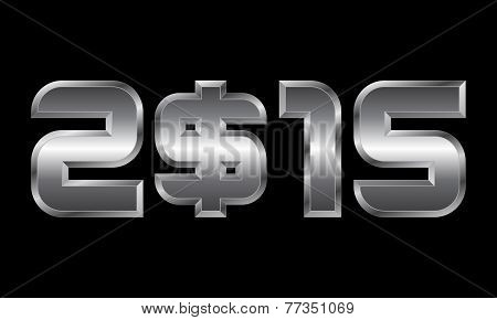 Year 2015, Metal Numbers With Dollar Currency Symbol