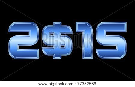 Year 2015, Blue Metal Numbers With Dollar Currency Symbol