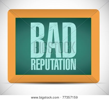 Bad Reputation Board Sign Illustration Design