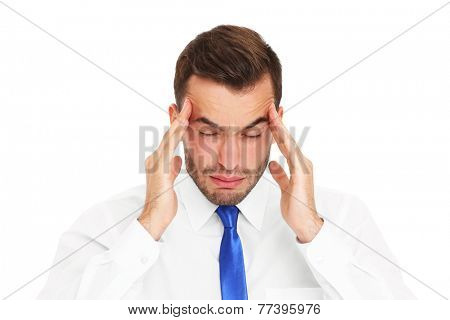 A picture of a stressed businessman having headache over white background