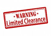 picture of scant  - Rubber stamp with text warning limited clearance inside vector illustration - JPG