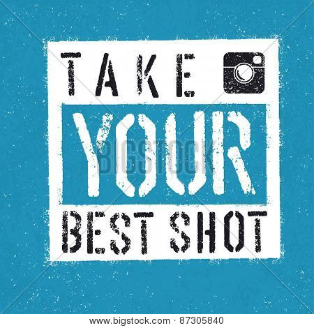 Take You Best Shot poster. With textured background
