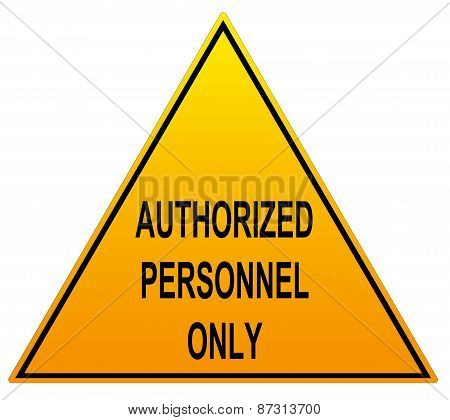 Authorized Personnel Only With American Spelling