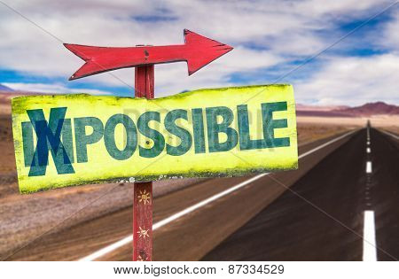 Impossible - Possible sign with road background