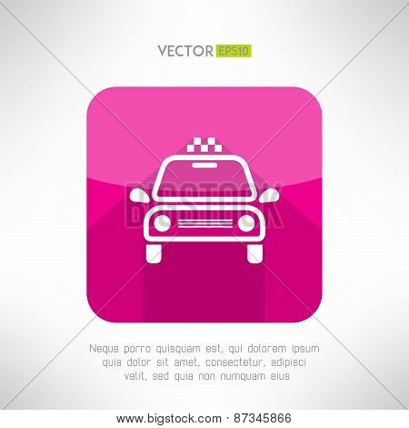 Taxi cab icon in moder clean and simple flat design. Car symbol with long shadow. Vector illustratio