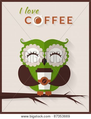 I Love Coffee. Vector Card With Owl.