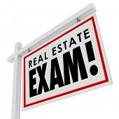 picture of exams  - Real Estate Exam words on a home for sale sign to illustrate test an agent must study for - JPG