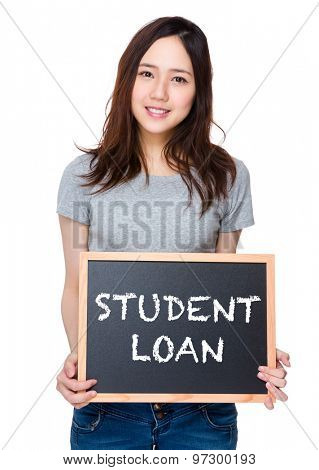 Woman hand hold with blackboard and showing student loan