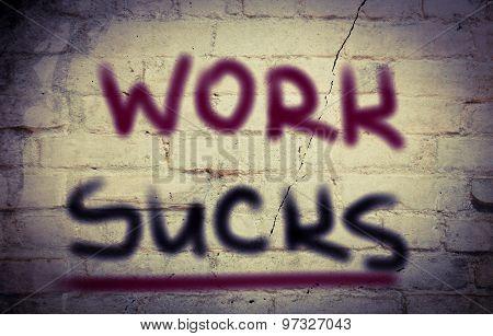 Work Sucks Concept