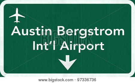 Austin Bergstrom Usa International Airport Highway Road Sign