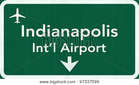 Indianapolis Usa International Airport Highway Road Sign