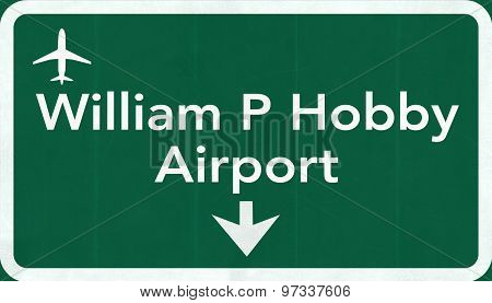 Houston William P Hobby Usa Airport Highway Road Sign