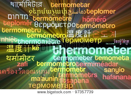 Background concept wordcloud multilanguage international many language illustration of thermometer glowing light