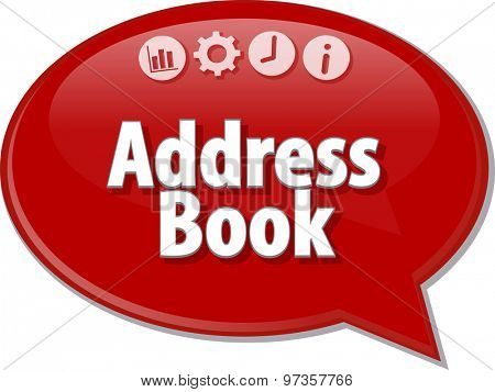 Speech bubble dialog illustration of business term saying Address Book