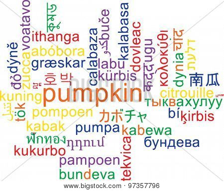 Background concept wordcloud multilanguage international many language illustration of pumpkin
