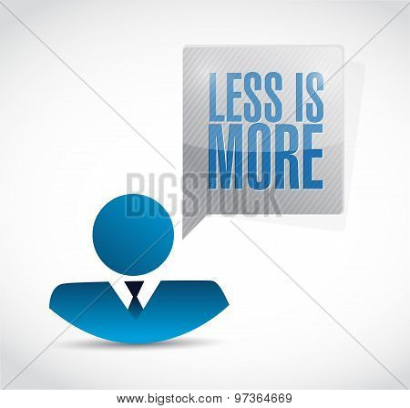 Less Is More People Message Sign Concept