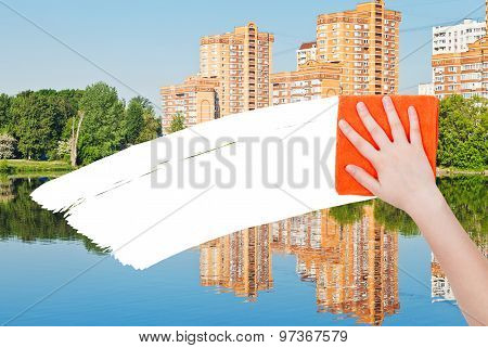 Hand Deletes New Houses By Orange Rag